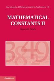 Mathematical Constants II by Steven R. Finch