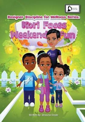 Kori Faces Weekend Fun by Shawna Doyle