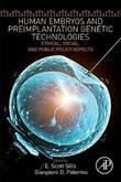 Human Embryos and Preimplantation Genetic Technologies