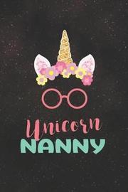 Unicorn Nanny by Day Writing Journals