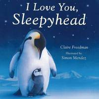 I Love You, Sleepyhead by Claire Freedman image