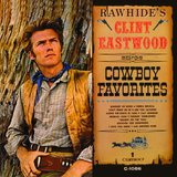 Clint Eastwood Sings Cowboy Favourites by Clint Eastwood