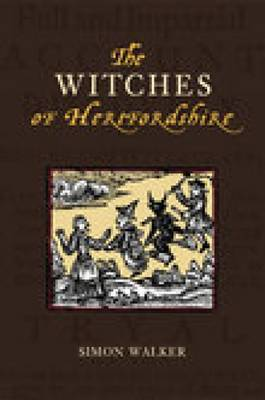 The Witches of Hertfordshire by Simon Walker