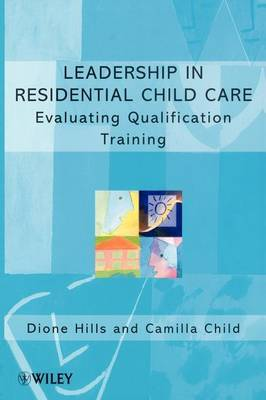 Evaluating Residential Child Care Training by Dione Hills