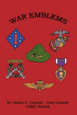 War Emblems by James E. Canada