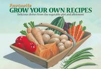 Favourite Grow Your Own Recipes by Salmon