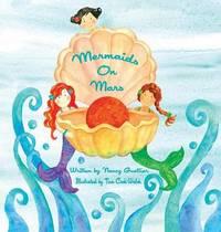Mermaids on Mars by Nancy Guettier