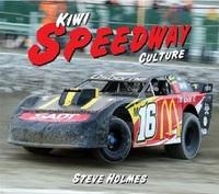 Kiwi Speedway Culture by Steve Holmes