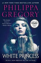 White Princess TV Tie-in by Philippa Gregory