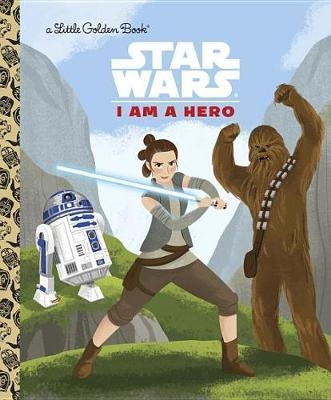 I Am a Hero (Star Wars) by Golden Books image