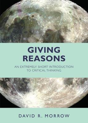 Giving Reasons by David R Morrow image