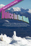 Voice in the Wind: The Incredible Story of a Wealthy Aboriginal Diamond King & the Leader of a Nigerian Con Ring Who Stole His Identity a by Barbara Buchli