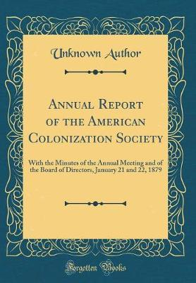 Annual Report of the American Colonization Society by Unknown Author