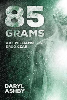 85 Grams by Daryl Ashby