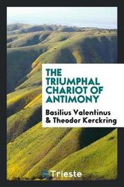 The Triumphal Chariot of Antimony by Basilius Valentinus image