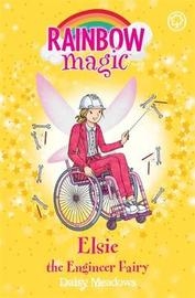 Rainbow Magic: Elsie the Engineer Fairy by Daisy Meadows