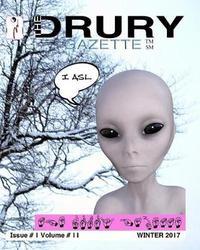The Drury Gazette WINTER 2017 by Drury Gazette