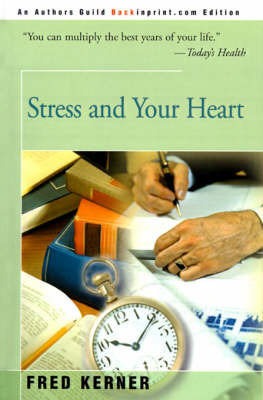 Stress and Your Heart by Fred Kerner image