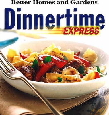 Dinnertime Express by Better Homes & Gardens image