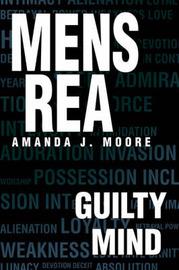 Mens Rea: Guilty Mind by Amanda J. Moore image