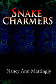 Snake Charmers by Nancy Ann Mattingly image