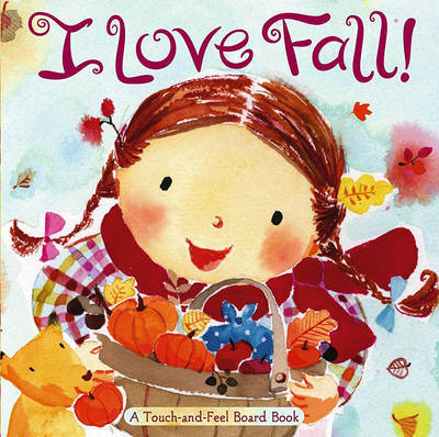 I Love Fall! by Alison Inches