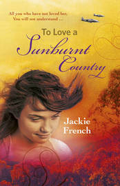 To Love a Sunburnt Country by Jackie French
