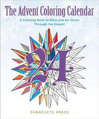 The Advent Coloring Calendar by Paraclete Press