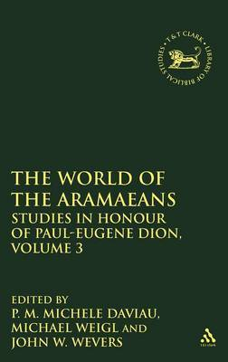 The World of the Aramaeans: v. 3