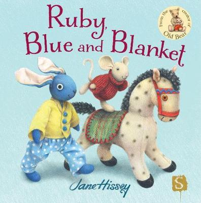 Ruby, Blue And Blanket by Jane Hissey