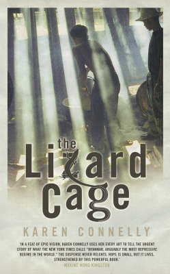 The Lizard Cage by Karen Connelly image