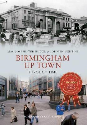 Birmingham Up Town Through Time by Ted Rudge image