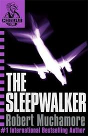 The Sleepwalker (CHERUB #9) by Robert Muchamore
