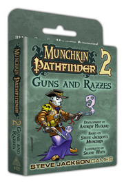 Munchkin: Pathfinder 2 - Guns and Razzes