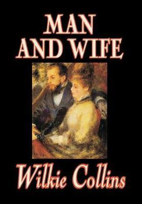 Man and Wife by Wilkie Collins image