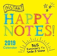 2019 Instant Happy Notes Boxed Calendar by Sourcebooks