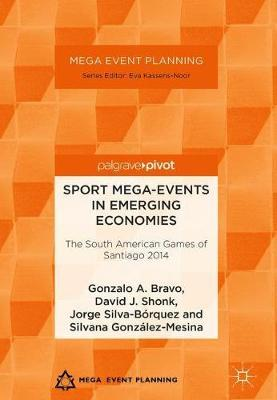 Sport Mega-Events in Emerging Economies by Gonzalo A. Bravo image