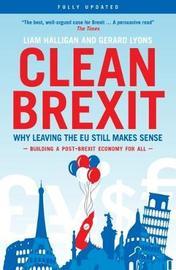 Clean Brexit by Liam Halligan