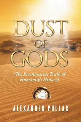 Dust of Gods by Alexander Pullar image