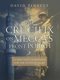The Crucifix on Mecca's Front Porch by David Pinault image