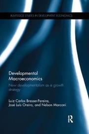 Developmental Macroeconomics by Luiz Carlos Bresser Pereira