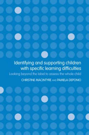 Identifying and Supporting Children with Specific Learning Difficulties by Pamela Deponio image