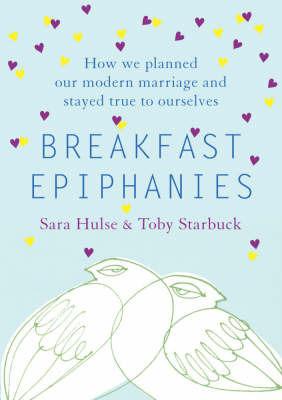 Breakfast Epiphanies by Sara Hulse image