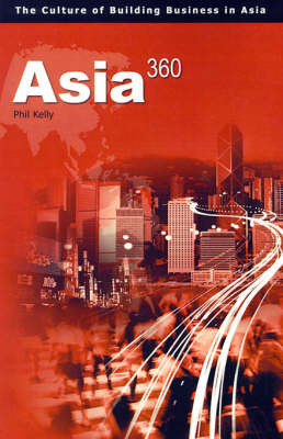 Asia360: The Culture of Building Businesses in Asia by Phil Kelly image