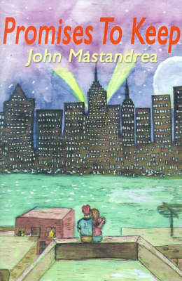 Promises to Keep by John Mastandrea