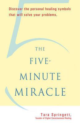 Five-Minute Miracle by Tara Springett