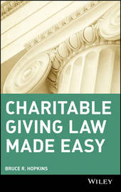 Charitable Giving Law Made Easy by Bruce R Hopkins