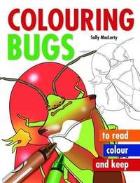 Colouring Bugs by Sally MacLarty