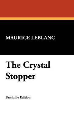 The Crystal Stopper by Maurice Leblanc image