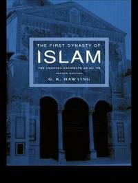 The First Dynasty of Islam by G.R. Hawting image